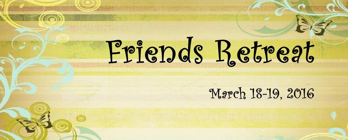 2016 Friends Retreat