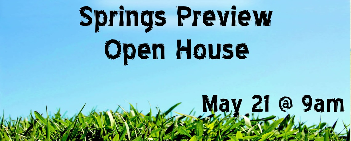 2016 Springs Preview (Open House)