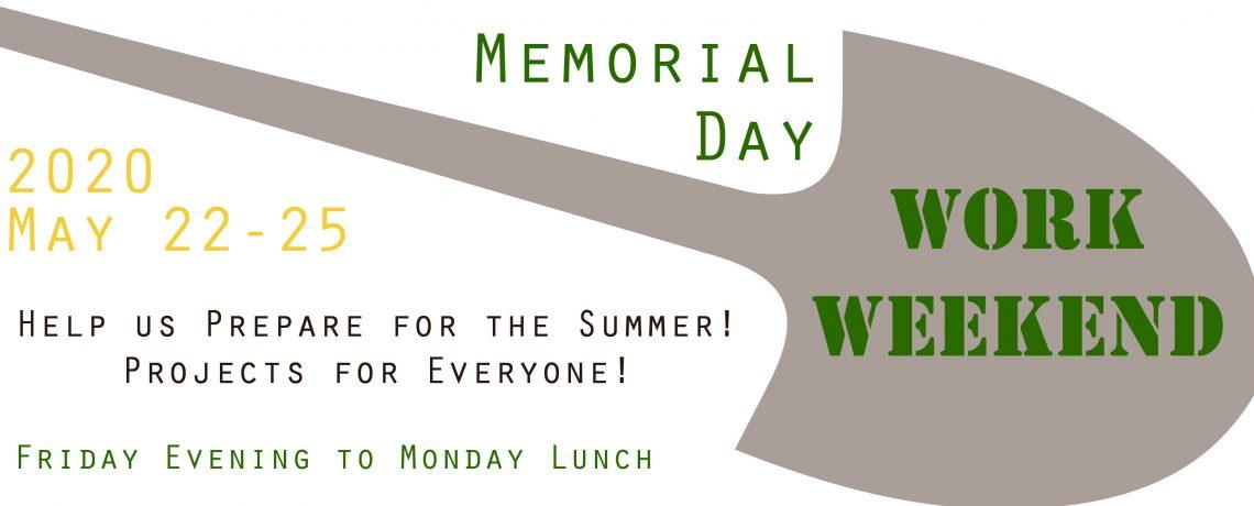 2020 Memorial Day Work Weekend