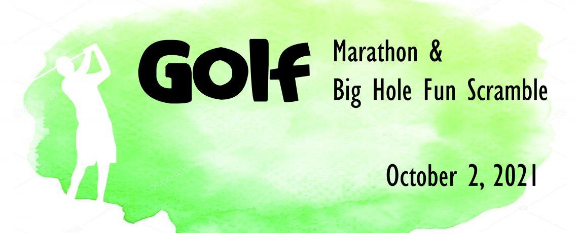 2021 Golf Marathon and Big Hole Scramble